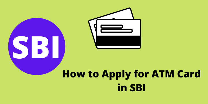 How to Apply for ATM Card in SBI