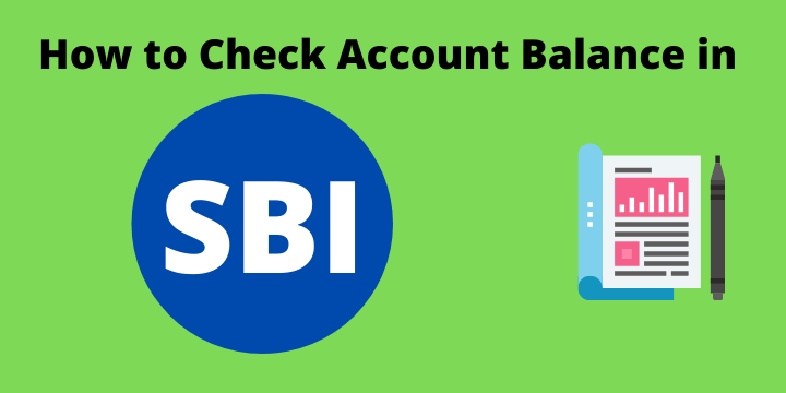 How to Check Account Balance in SBI