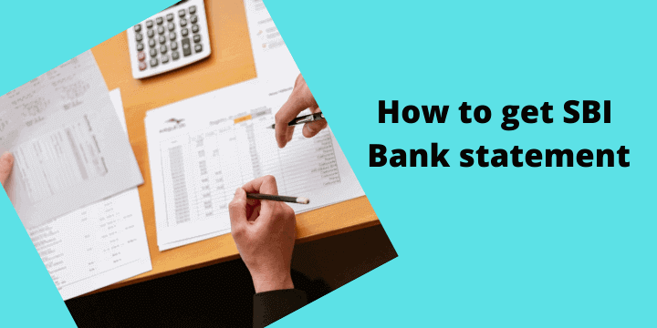 How to get SBI Bank statement