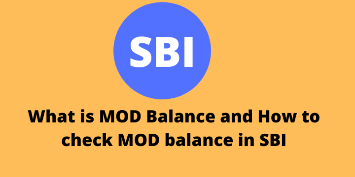 What-is-MOD-Balance-and-How-to-check-MOD-balance-in-SBI