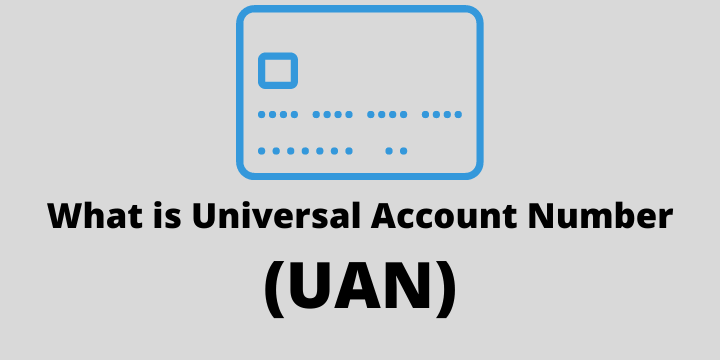 What is Universal Account Number (UAN)