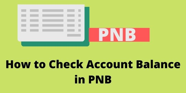 How to Check Account Balance in PNB