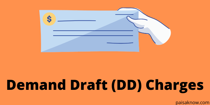 Demand Draft (DD) Charges