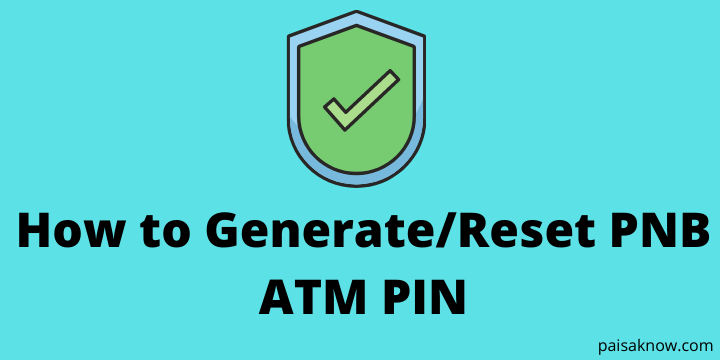 How to Generate Reset PNB ATM PIN