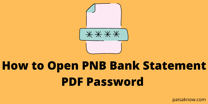 How to Open PNB Bank Statement PDF Password