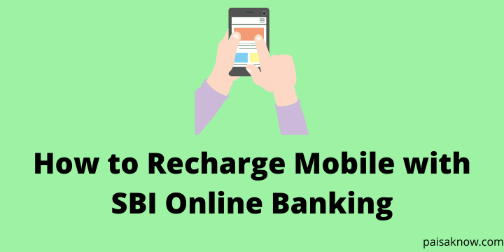 How to Recharge Mobile with SBI Online Banking