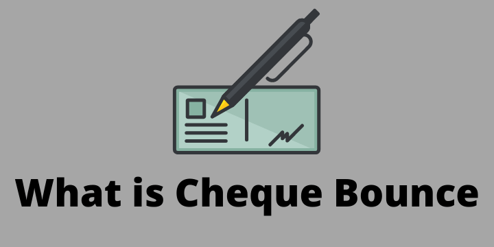 What is Cheque Bounce