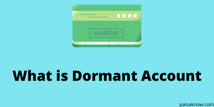 What is Dormant Account