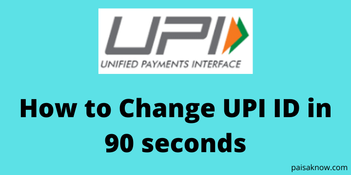 How to Change UPI ID in 90 seconds