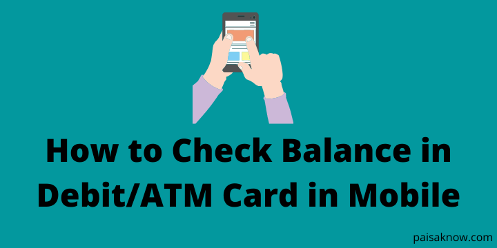 How to Check Balance in Debit ATM Card in Mobile