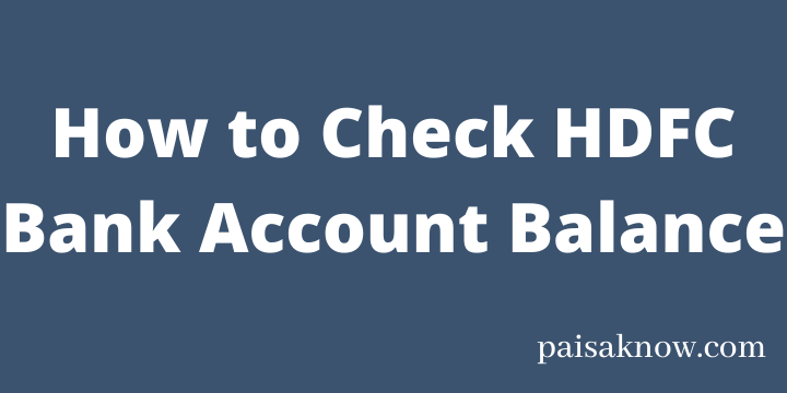 How to Check HDFC Bank Account Balance