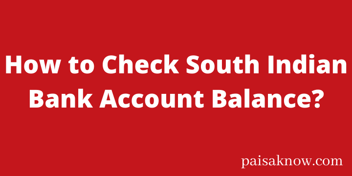 How to Check South Indian Bank Account Balance