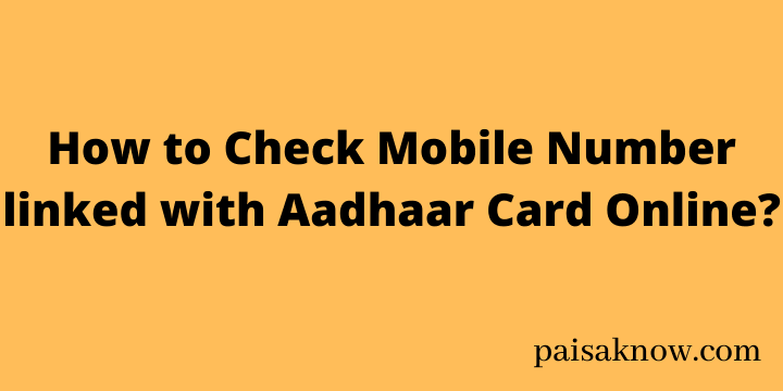 How to Check Mobile Number linked with Aadhaar Card Online