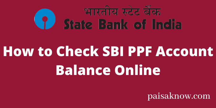 How to Check SBI PPF Account Balance Online
