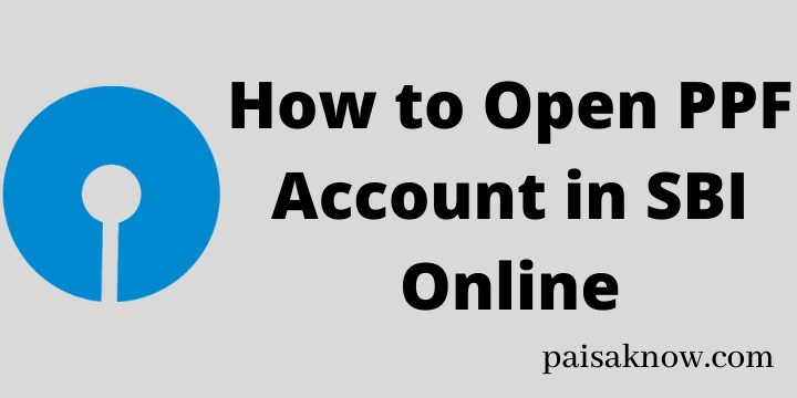 How to Open PPF Account in SBI Online