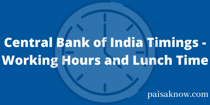 Central Bank of India Timings - Working Hours and Lunch Time