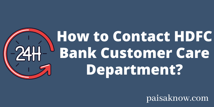 How to Contact HDFC Bank Customer Care Department
