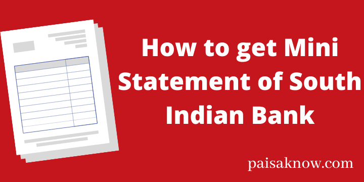 How to get Mini Statement of South Indian Bank