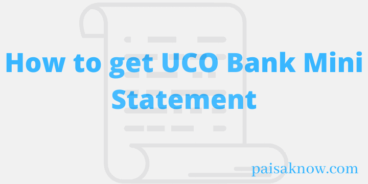 How to get UCO Bank Mini Statement
