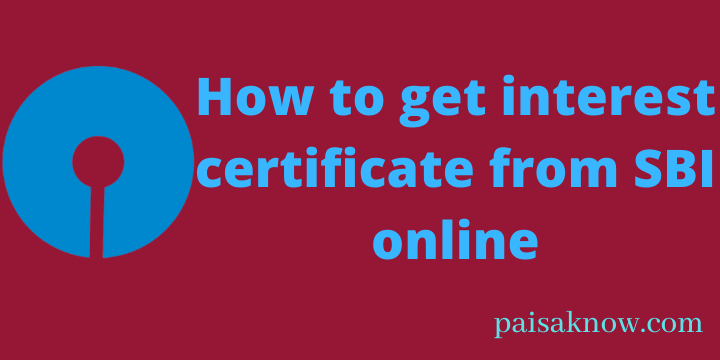 How to get interest certificate from SBI online