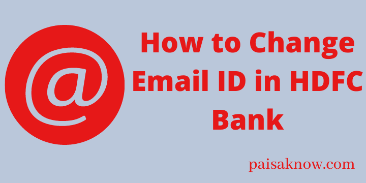 How to Change Email ID in HDFC Bank