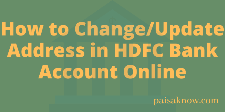 How to Change Update Address in HDFC Bank Account Online