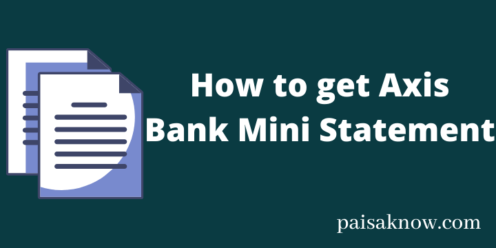 How to get Axis Bank Mini Statement