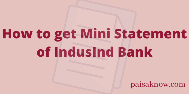 How to get Mini Statement of IndusInd Bank