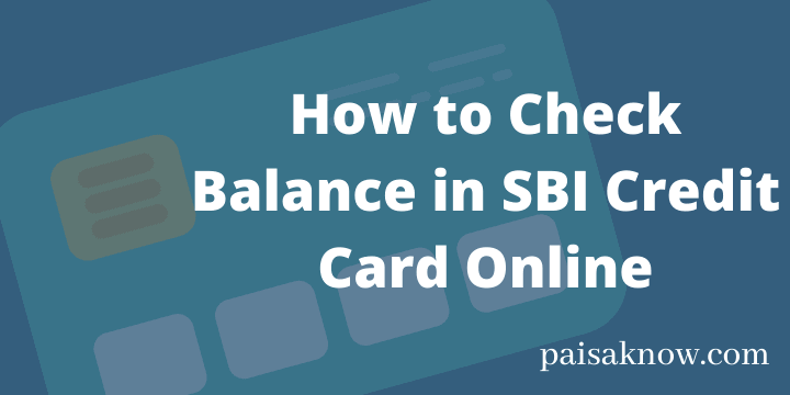 How to Check Balance in SBI Credit Card Online