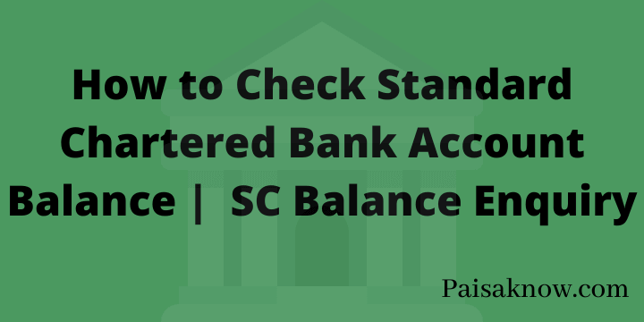 How to Check Standard Chartered Bank Account Balance SC Balance Enquiry