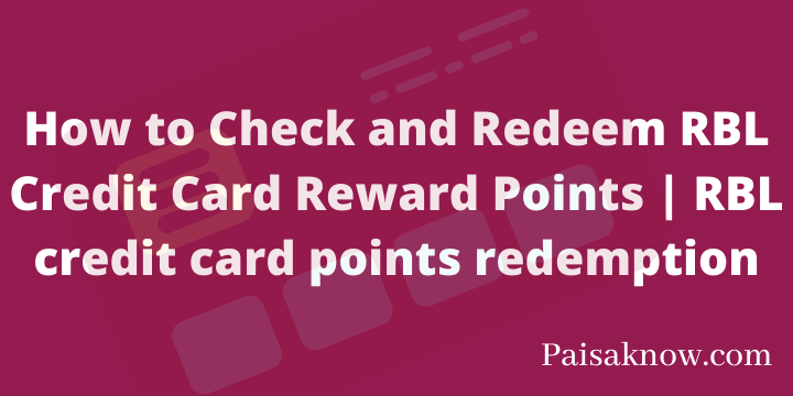 How to Check and Redeem RBL Credit Card Reward Points RBL credit card points redemption