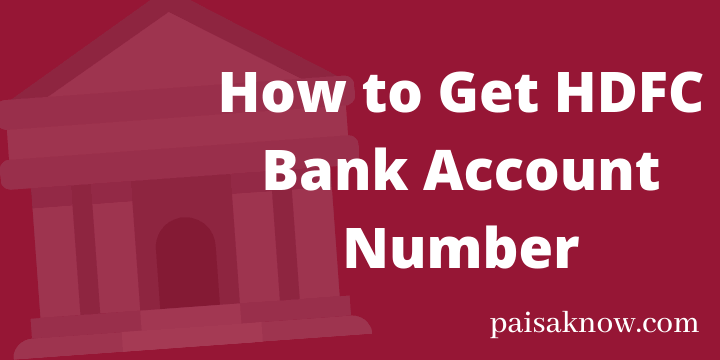 How to Get HDFC Bank Account Number