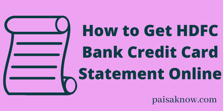 How to Get HDFC Bank Credit Card Statement Online