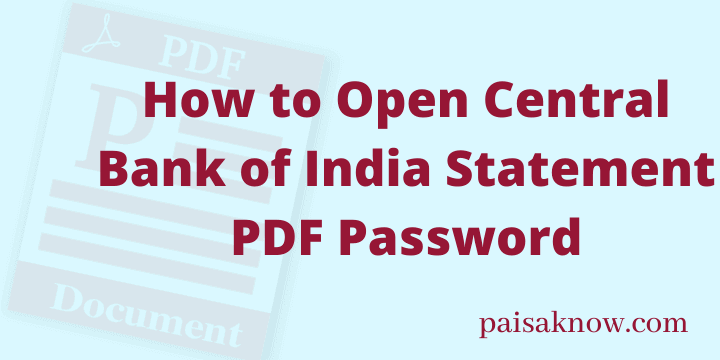 How to Open Central Bank of India Statement PDF Password