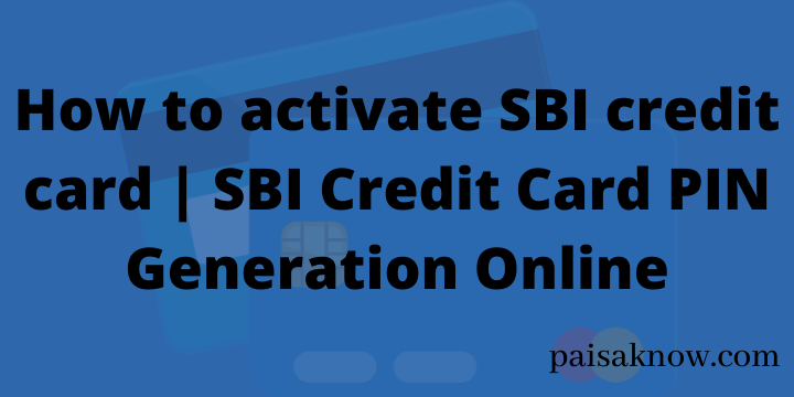 How to activate SBI credit card SBI Credit Card PIN Generation Online