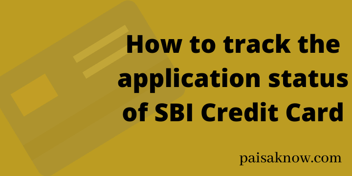 How to track the application status of SBI Credit Card