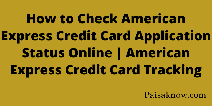 How to Check American Express Credit Card Application Status Online American Express Credit Card Tracking