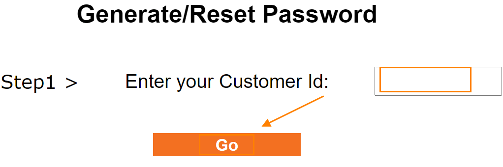 On the next page enter your Customer ID and click on the Go button