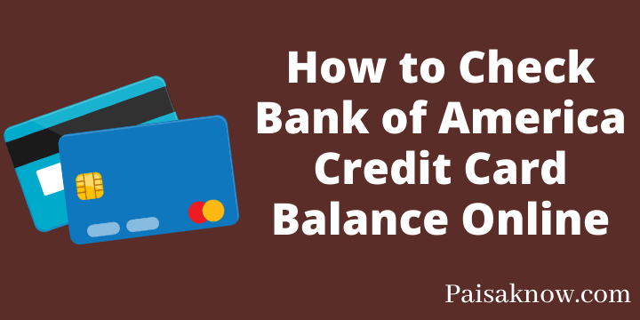 How to Check Bank of America Credit Card Balance Online