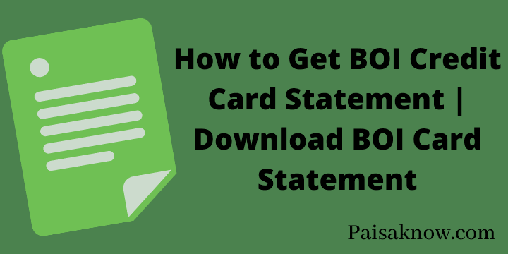How to Get BOI Credit Card Statement Download BOI Card Statement