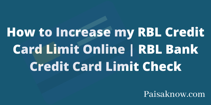 How to Increase my RBL Credit Card Limit Online RBL Bank Credit Card Limit Check