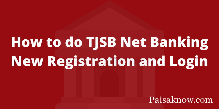 How to do TJSB Net Banking New Registration and Login